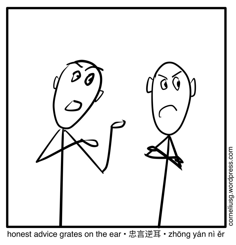 Honest Advice Grates On The Ear 2